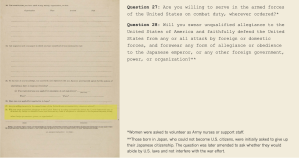 """an archival image of Question 27 and Question 28 on the """"loyalty test"""" that incarcerated Japanese Americans had to submit during World War II"""